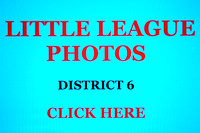 2013 LITTLE LEAGUE BASEBALL DISTRICT 6 GAMES